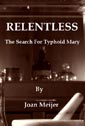 Relentless by Joan Meijer